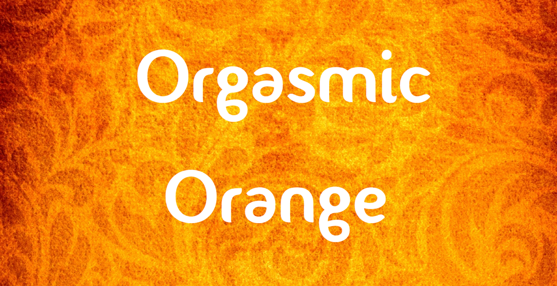 2018 Orgasmic Orange